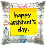 Happy Assistant's Day Balloons (6 pack)